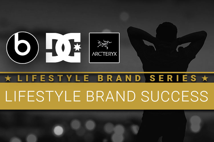 Beats by Dre, DC Shoes and Arc'teryx lifestyle brand success