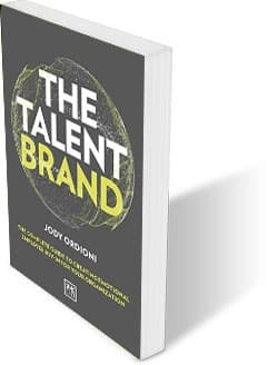The Talent Brand: The Complete Guide to Creating Emotional Employee Buy In for Your Organization by Jody Odioni