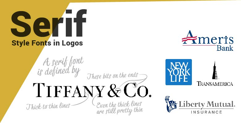 Serif type fonts in logos. Tiffany, Amertis Bank, New Work Life, Libery Mutual, and Transmedia