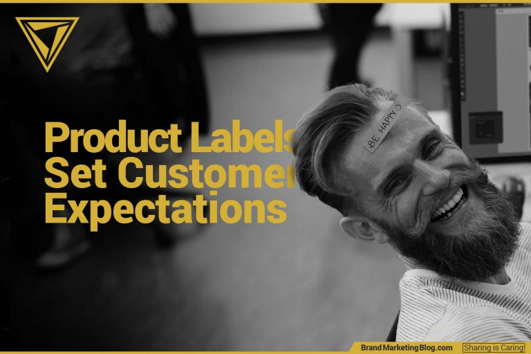 Product Labels Set Customer Expectations