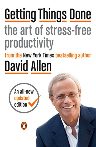 Getting Things Done. The Art of Stress Free Productivity. From the New York Times bestselling author David Allen. An all-new and updated edition.