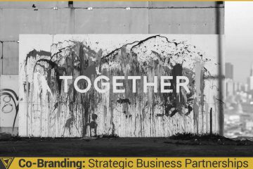 Co-Branding: Strategic Business Partnerships