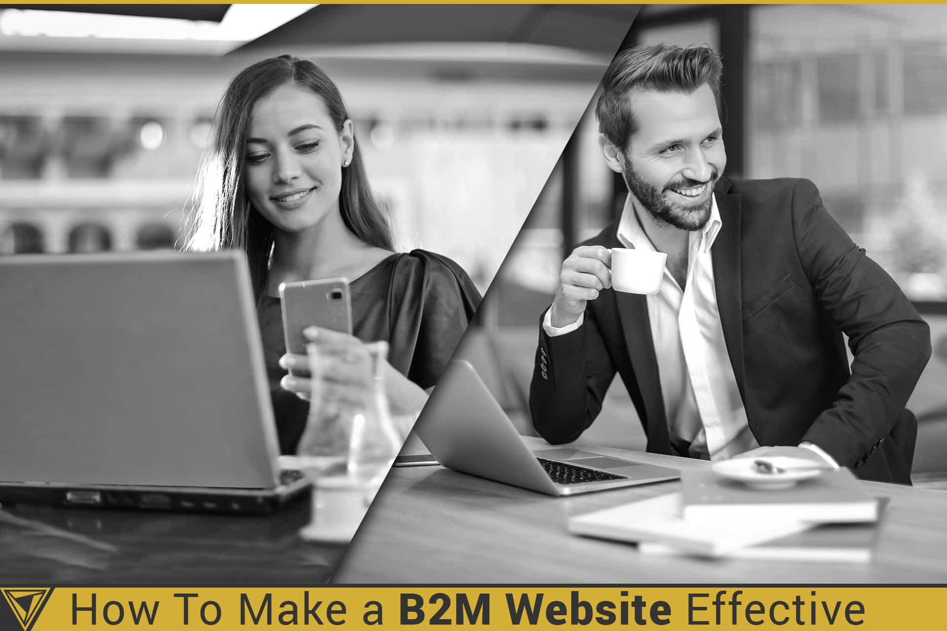 Tips To Make a B2M Website Work Well