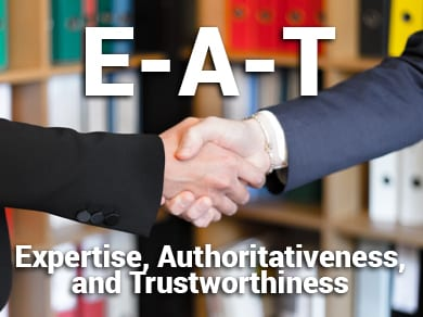 E-A-T Expertise, Authoritativeness, and Trustworthiness. Two people shaking hands.