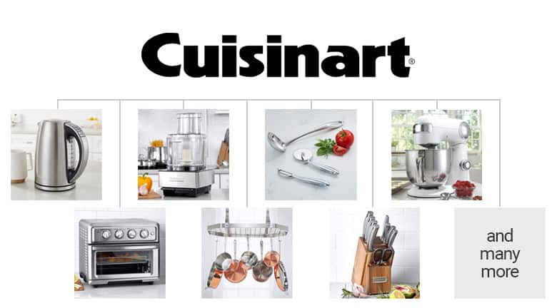 Cuisinart umbrella brand. Kettle, toaster oven, stand mixer, knives, cookware, blender, and many more.