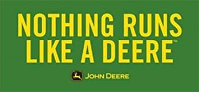 Nothing runs like a Deere. John Deere.